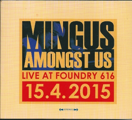Mingus Amongst Us